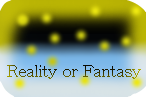 Reality or Fantasy [Afiliacion - Tipo Normal] Banner10
