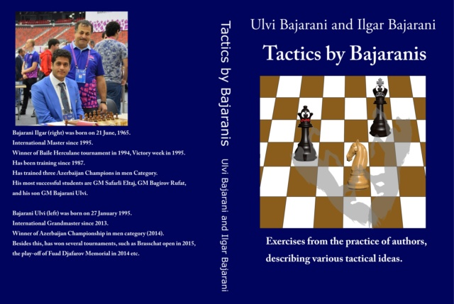 Tactics by Bajaranis: Exercises from the practice of authors, describing various tactical ideas. Dff1bb10