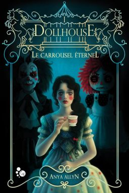 Le Carrousel Eternel, de Anya Allyn Dollho10