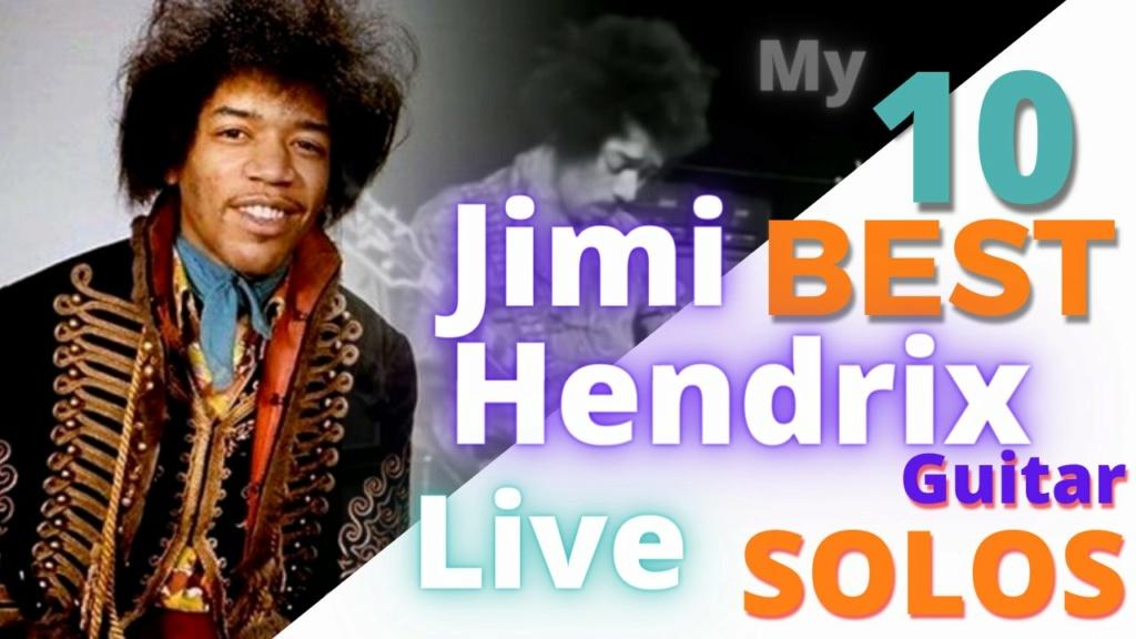 Un petit medley des solos live de jimi 20210810