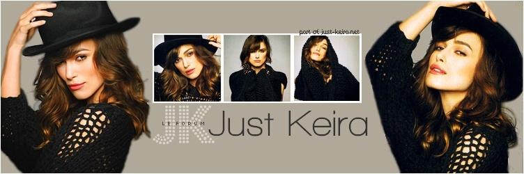 ••Just Keira•• forum français sur Keira Knightley