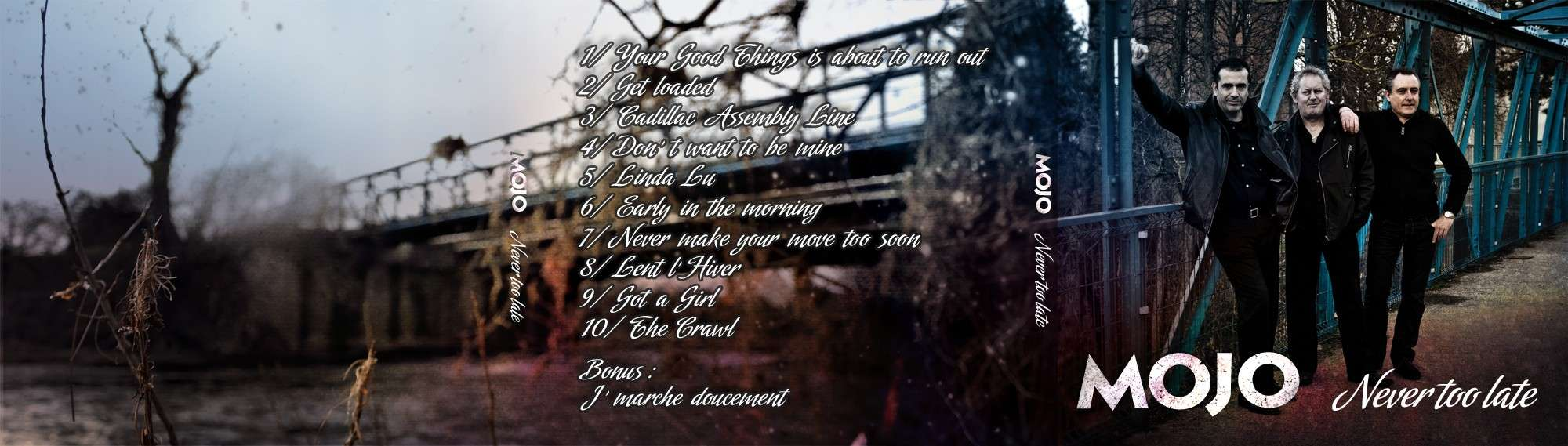 Putain 15ans !!!!!!!!!!!!!!!!!!!!!!! Never Too Late l'album de Mojo - Page 6 Exteri11