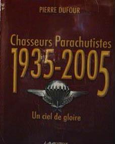 Chasseurs parachutistes  1935-2005 Un ciel de gloire Chasse10