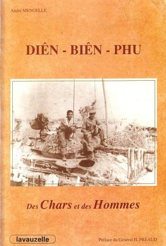 Diên-Biên-Phu: Des chars et des hommes André Mangelle Mengel10