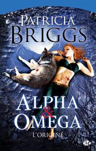 Alpha & Omega : L'Origine - Patricia Briggs Alpha110