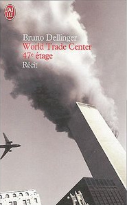 World Trade Center, 47e étage - Bruno Dellinger Wtc10