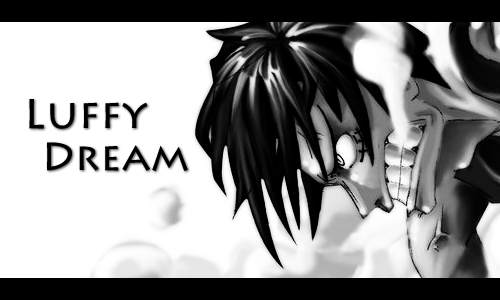 Luffy's Dream