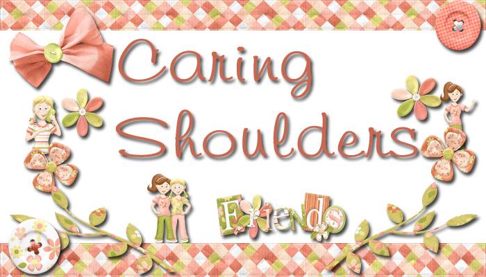 Caring Shoulders