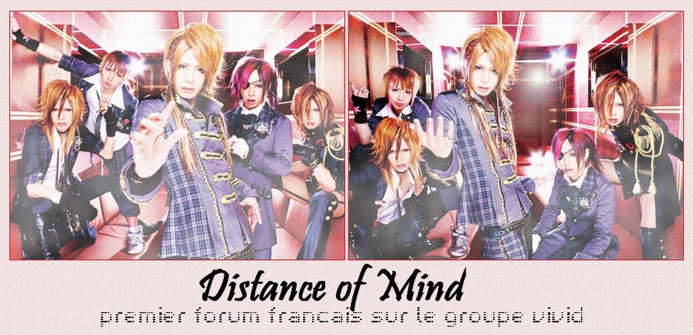 Distance of mind ~