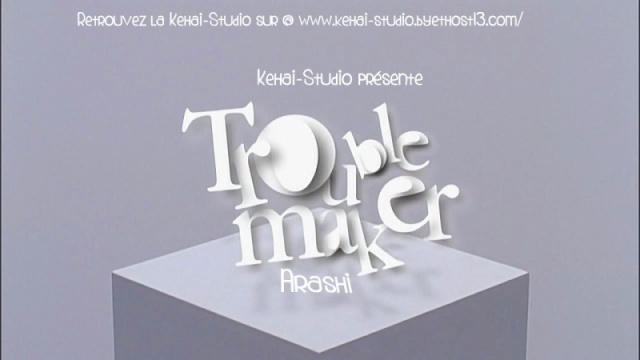 [J-music]  Arashi - Troublemaker  (Tokujo Kabachi!!) Vlcsna25