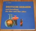 Deutsche Keramik und Porzellane der 60er und 70er Jahre by Dr M.P.Thomas Mpthom10