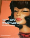 50er Jahre Wandmasken / Wall Masks of the 1950s by Horst Makus Wallma10