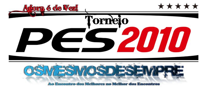 Agora é de vez - Torneio de PES2010 Agora-11