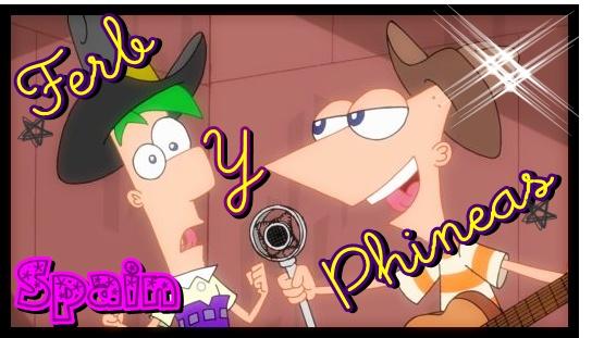 Phineas y Ferb Spain