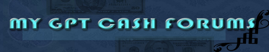 My GPT Cash Forum