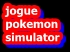 pokemon simulator