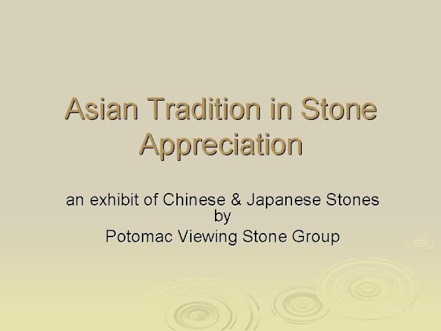 Asian Tradition in Stone Appreciation-- an exhibit in Washington DC USA Slide123