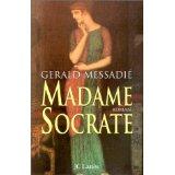 [Messadié, Gérald] Madame Socrate Madame10