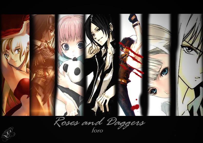 Roses & Daggers