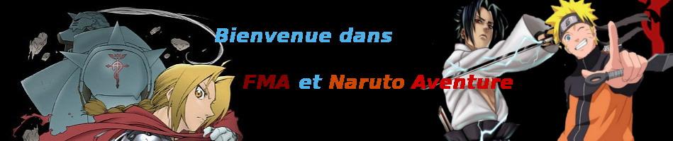 FullMetal Alchimiste et Naruto Aventure