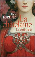 [Lorentz, Iny] La catin - Tome 1 8366312