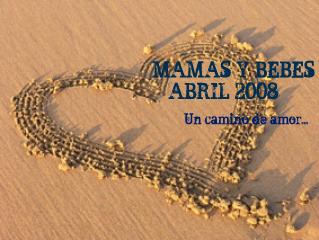 MAMAS Y BEBES ABRIL 2008