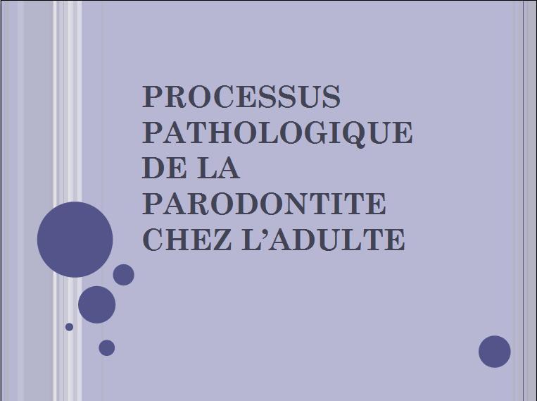 processus pathologique de la parodontite chez l'adulte Sans_t33