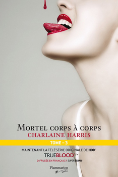 Tome 3 : Mortel corps à corps 10252310