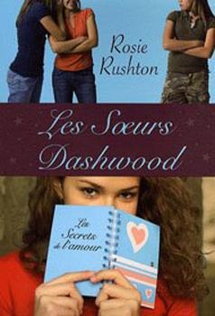 Rosie Rushton - Les sœurs Dashwood 24755010
