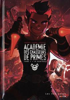 Académie des chasseurs de primes - Benoît Godbout 24991710