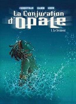 La conjuration d'Opale - Eric Corbeyran 26124210