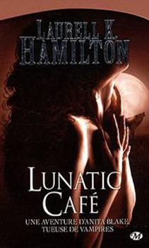 Tome 4 : Lunatic café 28220810