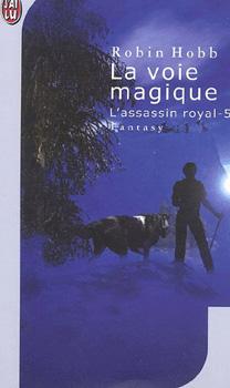 Tome 5 : La Voie magique 5726-g10