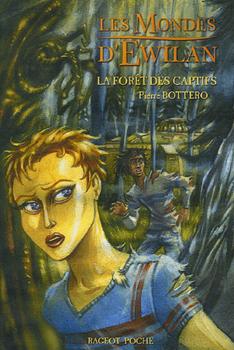 Tome 1 : La forêt des captifs 82047210