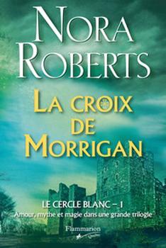Tome 1 : La croix de Morrigan 94052610