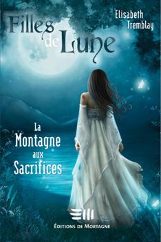 Tome 2 : La Montagne aux sacrifices 96421210