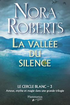 Tome 3 : La vallée du silence 97428110