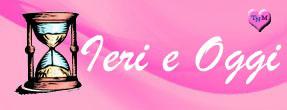 IERI E OGGI: COM'ERA? COM'E'?