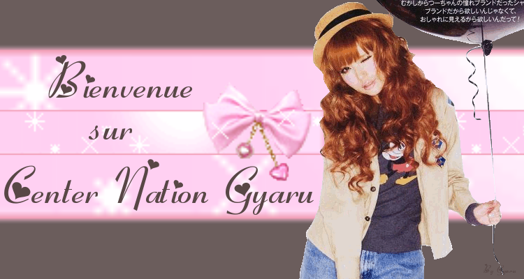 Center Nation Gyaru