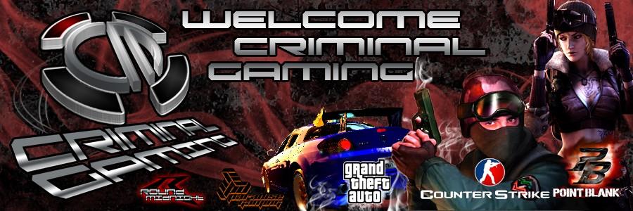 Criminal gaming