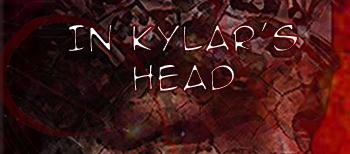 In Kylar's Head (le premier qui dit que c'est moche... et bah... je le tyrannise! nah :p) Header10