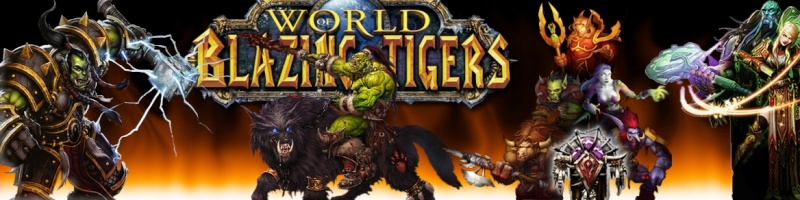 Bienvenue sur le forum officiel de la guilde Blazing-Tigers