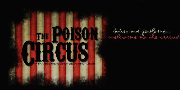 The Poison Circus