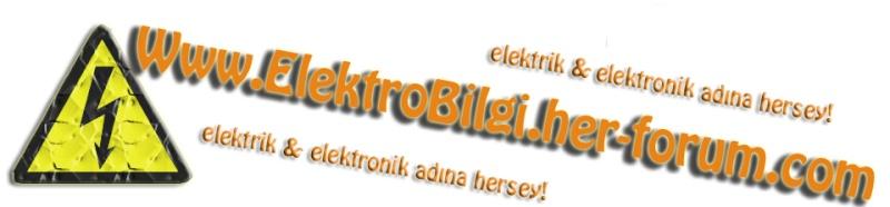 İKİNCİ SİTEM OLAN ELEKTROBİLGİ ADRESİME HERKESİ BEKLERİM Elektr10
