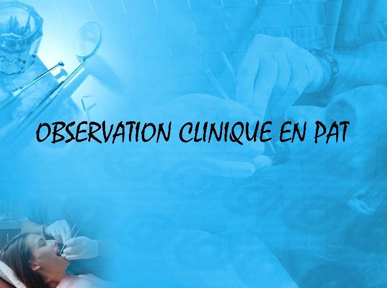 clinique - Observation clinique en PAT Sans_t55