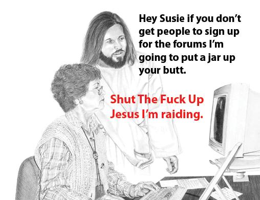 STFU Jesus I'm Raiding
