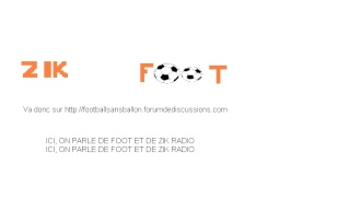 Le forum ZIKFOOT
