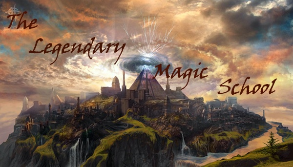 The Legendary Magic School