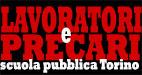 Lavoratori e Precari <font color=#FF0000>Scuola Pubblica</font> Torino