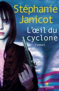 [Janicot, Stéphanie] L'oeil du cyclone Janico12